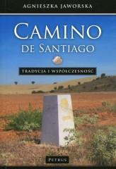 Camino de Santiago Tradycja i współczesność