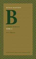 Utwory wybrane Tom 4 Mistrz i Małgorzata