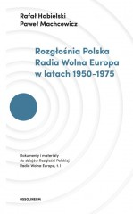 Rozgłośnia Polska Radia Wolna Europa w latach 1950-1975