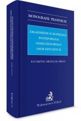 Zagadnienia europeizacji postępowania oddłużeniowego osób fizycznych