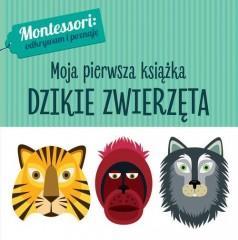 Montessori Moja pierwsza książka Dzikie zwierzęta