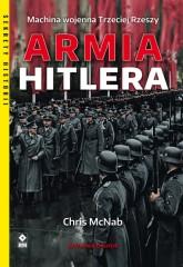Armia Hitlera Machina wojenna Trzeciej Rzeszy